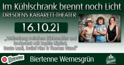 Im Kühlschrank brennt noch Licht - Das Dresdener Kabarett-Theater in Wernesgrün