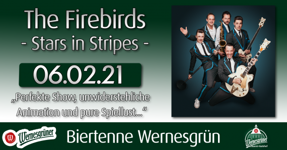 The Firebirds in Wernesgrün - Biertenne Wernesgrün