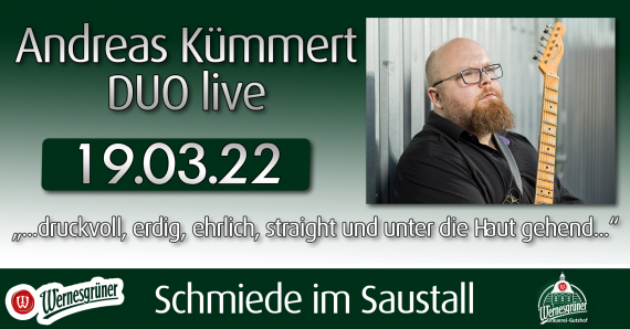 Andreas Kümmert DUO live // Wernesgrüner Brauerei-Gutshof // 19.03.2022